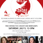 Wild Shore Concert and Workshops – July 5